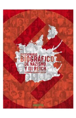 Diccionario biográfico de nazismo y III Reich