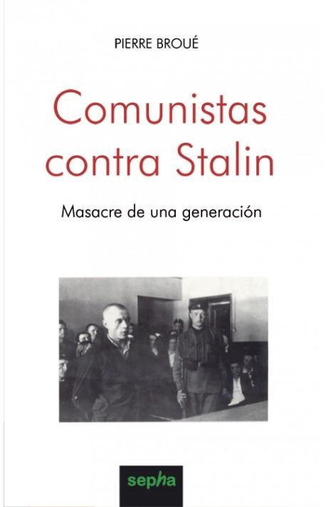 Comunistas contra Stalin