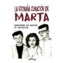 La extraña curación de Marta