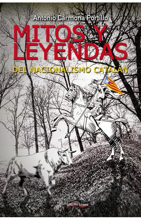 Mitos y leyendas del nacionalismo catalán