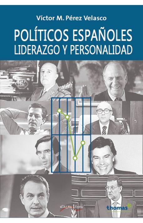 Políticos españole:, Liderazgo y Personalidad