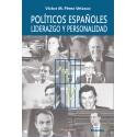 Políticos españoles: Liderazgo y Personalidad