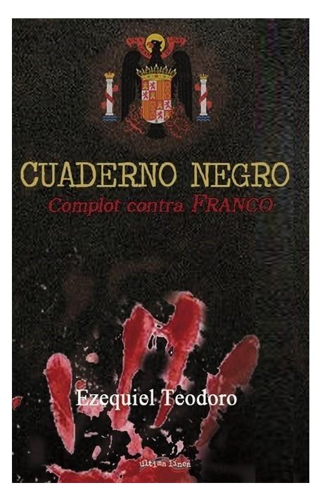 Cuaderno negro: complot contra Franco